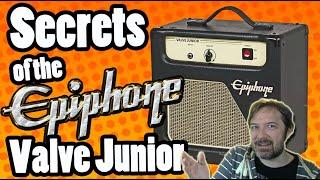 Secrets of the Epiphone Valve Junior - Modifying, Troubleshooting & Tube Amp Repair