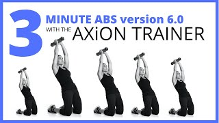 3 minute abs with the  Axion Trainer AX-CORE WORKOUTS
