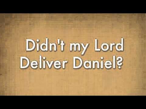 didnt my lord deliver daniel youtube