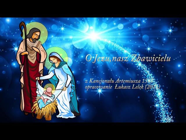 O Jezu, nasz Zbawicielu - Krakowski Chór Akademicki UJ