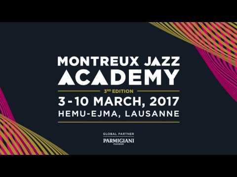 Montreux Jazz Academy | Trailer 2017