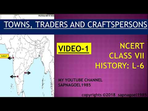 TOWNS TRADERS AND CRAFTSPERSONS, CLASS VII HISTORY L-6 (NCERT), FOR SCHOOL AND IAS-  (ENGLISH)