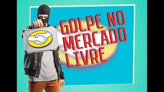 2019 - NOVO GOLPE NO MERCADO LIVRE ⚠️