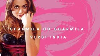 Sharmila Ho Sharmila Versi India Lirik - Ashraff - Sonu Nigam - Shreya goshal