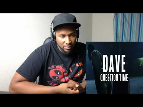 Dave - Question Time REACTION