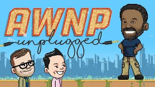AWNP: Unplugged with Khary Payton | Ep. 5