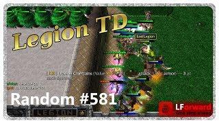 Legion TD Random #581   They Underestimated My Ability