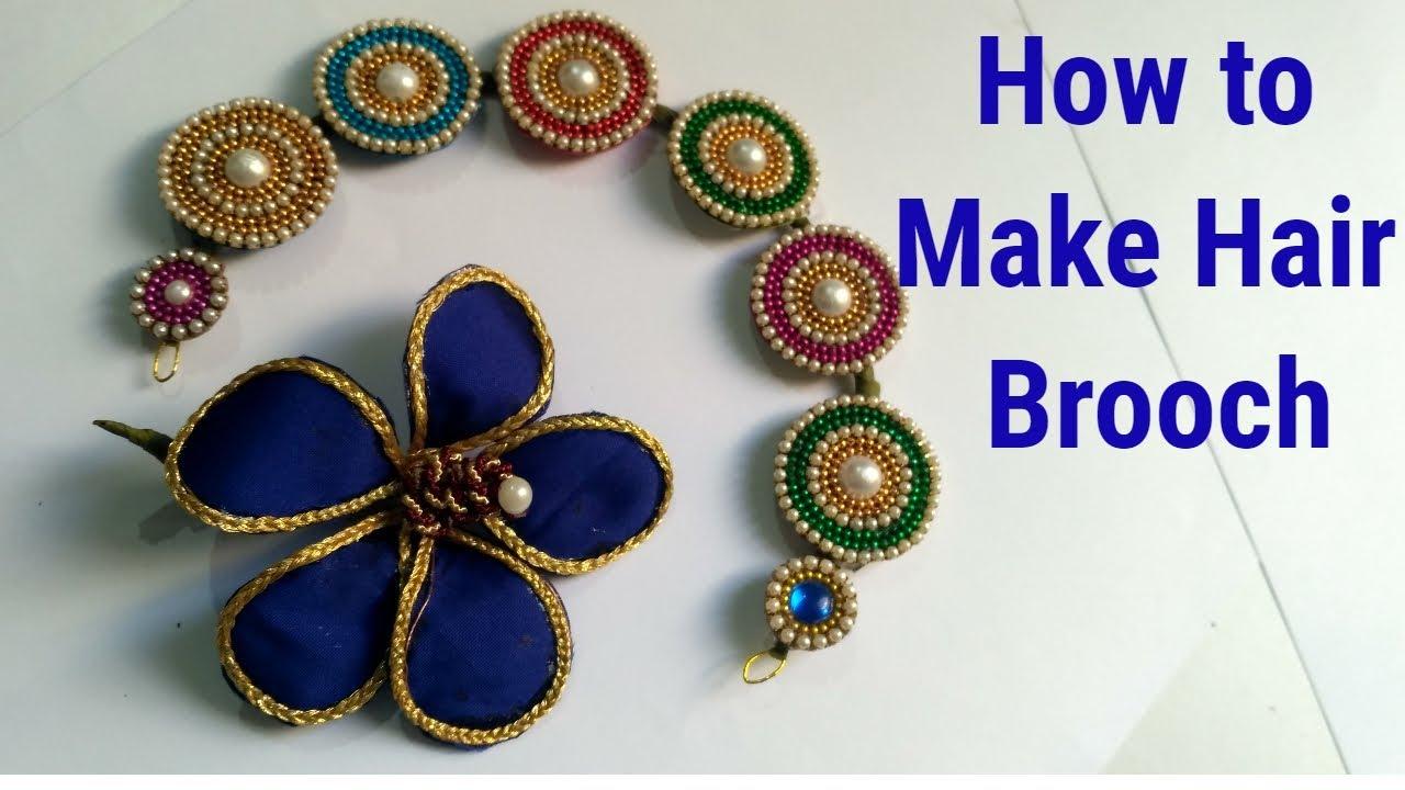 ac4b22a46cb How to make Hair Brooch At Home/Hair Brooch For Wedding /Hair Brooch making  ideas