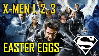 X-Men 1, 2 & 3: Hidden Easter Eggs & Secrets
