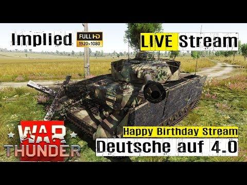 War Thunder LIVE Stream - Deutsche Panzer auf 4.0 im RB mit Implied
