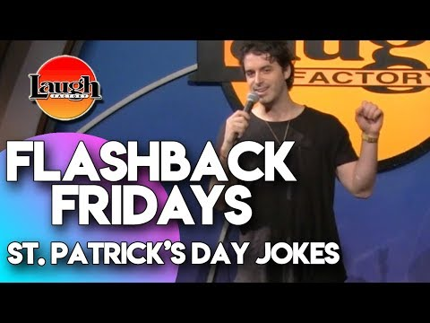 Flashback Fridays | St. Patrick's Day Jokes | Laugh Factory Stand Up Comedy