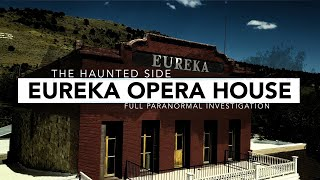 Eureka Opera House   Paranormal Investigation   Full Episode 4K   S01 E09