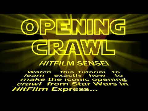 How to Make Star Wars Opening Crawl in HitFilm Express!