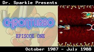 Chronturbo Episode 1