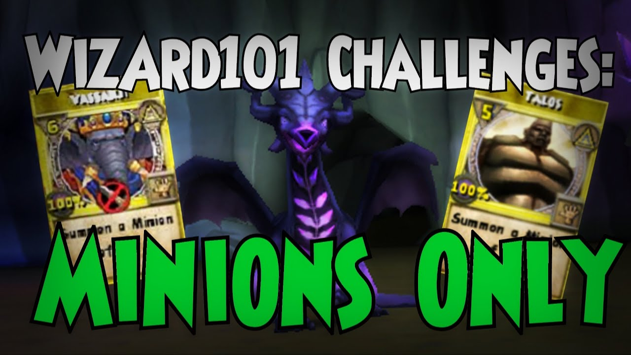 Wizard101 Challenges: Minions Only! by IAmTheChezz
