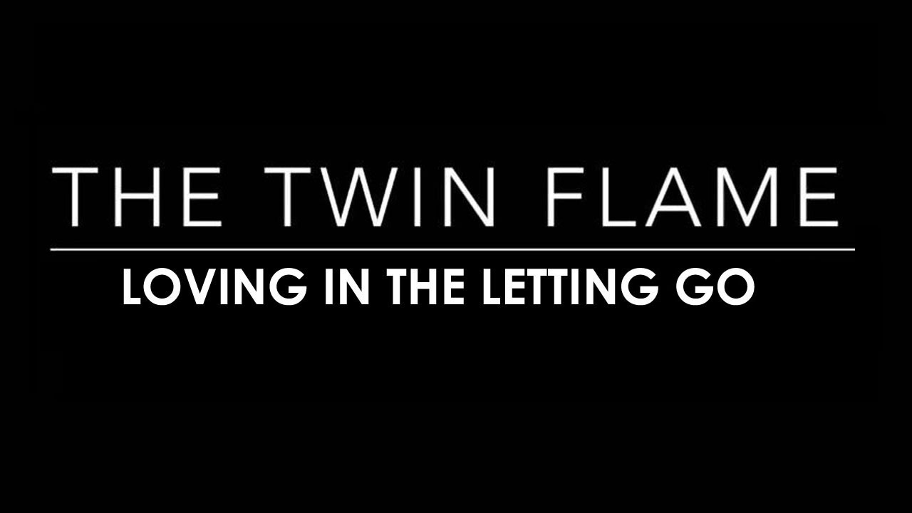 TWIN FLAMES 101 | WHEN LETTING GO IS LOVE | ALLOW YOUR FUTURE FLAME