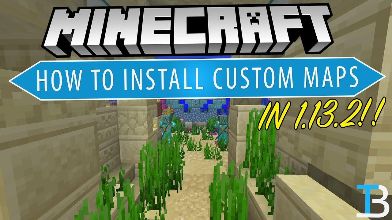 how to download minecraft maps mac 1.13