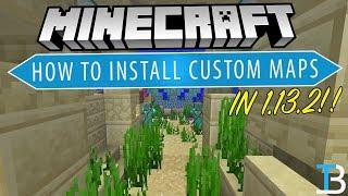 How To Download & Install Minecraft Maps in Minecraft 1.13.2 (Get Custom Worlds in Minecraft!) Video