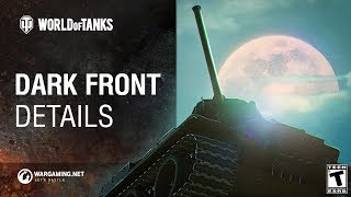 World of Tanks - Dark Front: Details
