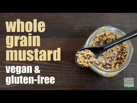 whole grain mustard (vegan & gluten-free) Something Vegan
