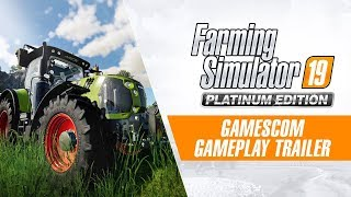 [Gamescom 2019] Farming Simulator 19 Platinum Edition - Gameplay Trailer