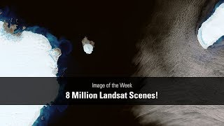 8 Million Landsat Scenes