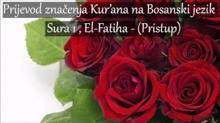 Sura 1 , El-Fatiha - (Pristup) Prijevod na Bosanski ᴴᴰ