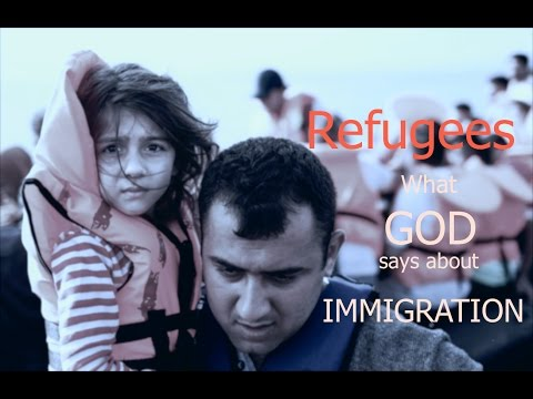 Strangers and Foreigners: What God Says about Immigration