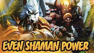Hearthstone: Even Shaman Power