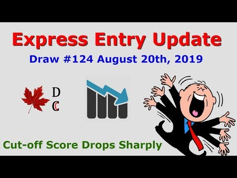 Express Entry Update Draw 124 August 20, 2019   Express Entry Canada