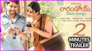 Rarandoi Veduka Chuddam Theatrical Trailer - New Movie | Naga Chaitanya | Rakul Preet Singh
