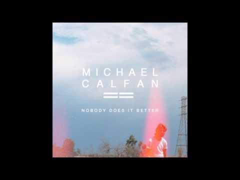 Michael Calfan - Nobody Does It Better (Unreleased Mix) [FREE]