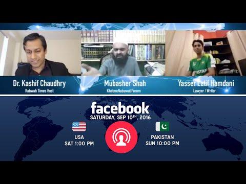 Rabwah Times Live: Dr Kashif debates Khatme Nabuwat