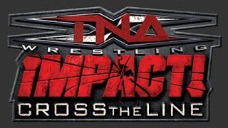 TNA Impact Cross The Line DS First Impresstions
