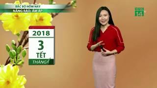 VTC14 | Thời tiết 6h 18/02/2018 | Thời tiết khá thuận lợi cho 3 ngày Tết Nguyên đán