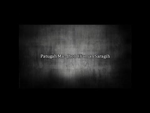 Patugah Ma - Jhon Eliaman Saragih ( Lirik ) ( HQ ) | SIMALUNGUN
