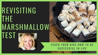 ADVICE FOR CHRISTIAN PARENTS   THE MARSHMALLOW TEST REVISITED
