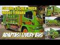 Model Terbaru Cutting Sticker Truck Adaptasi Livery Bus By Dot Cutting Sticker Truck