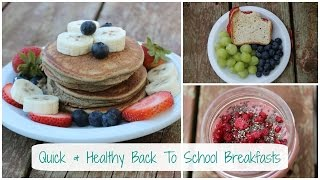 Quick & Healthy Back to School Breakfast Ideas Thumbnail