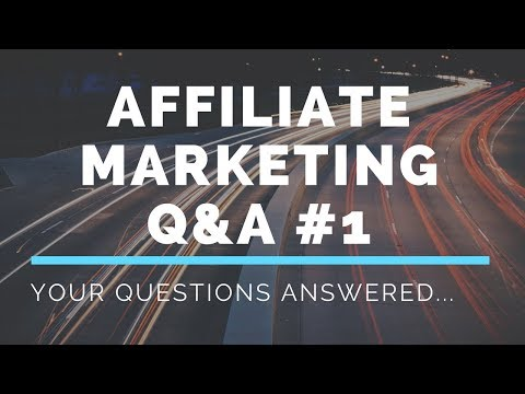 Affiliate Marketing Q&A #1: Make Money Using Your Phone and More…