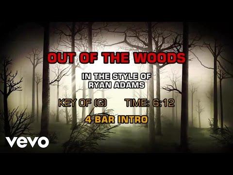 Ryan Adams - Out Of The Woods (Karaoke)