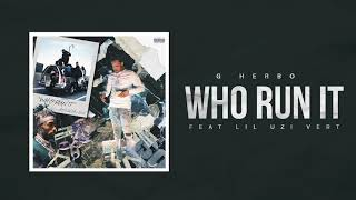 G Herbo - Who Run It (Remix) [feat. Lil Uzi Vert] (Official Audio) UZI 検索動画 21