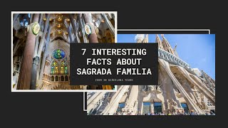 7 INTERESTING FACTS ABOUT LA SAGRADA FAMILIA - Zoom in Barcelona Tours