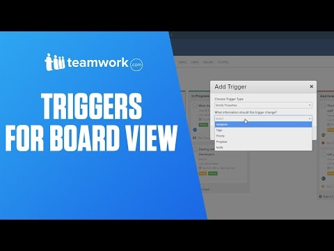 Teamwork Projects - Triggers for Board View