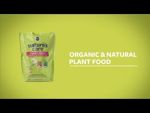 How to Use Nature's Care® Organic & Natural Vegetable, Fruit & Flower Food