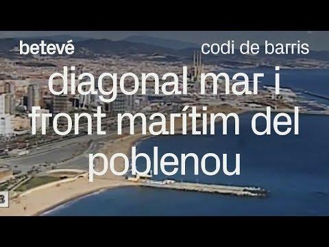 Codi de barris - Diagonal Mar i Front Marítim del Poblenou - betevé