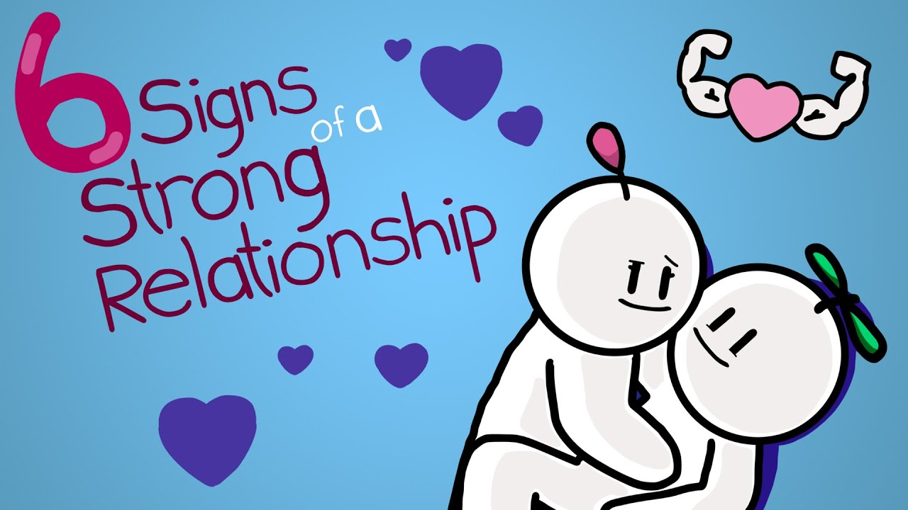 Download 6 Signs of a Strong Relationship
