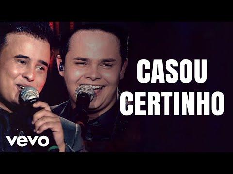 Matheus & Kauan - Casou Certinho