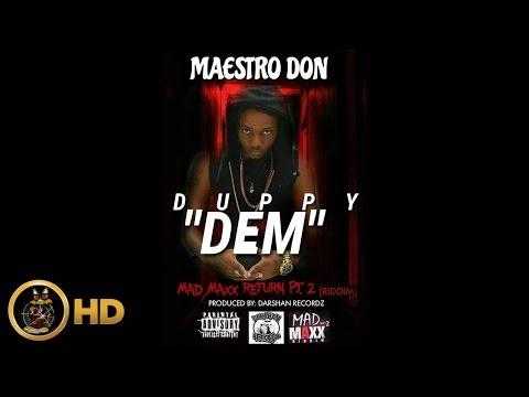 Maestro Don - Duppy Dem (Various Artist Diss) [Mad Maxx Return Riddim] August 2016