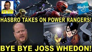 BYE BYE JOSS WHEDON!  HASBRO TAKES ON POWER RANGERS!